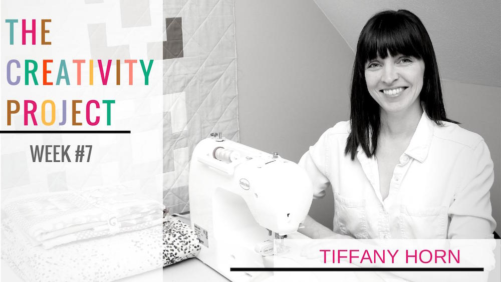 The Creativity Project Week #7: Tiffany Horn